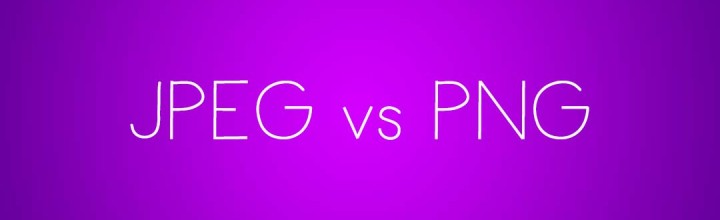 PNG Vs JPG: What Should You Be Using?