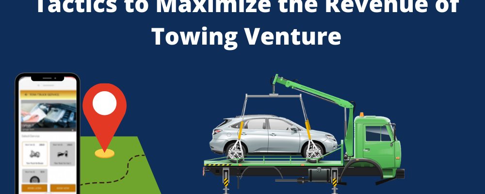 Tactics to Maximize the Revenue of Towing Venture